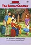 img - for The Haunted Cabin Mystery (The Boxcar Children Mysteries #20) (1991) Paperback book / textbook / text book
