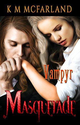 Book: Masquerade - Vampyr III by K. M. McFarland