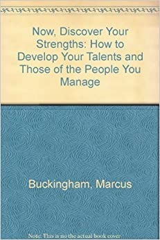 marcus buckingham and now discover your strengths free pdf download