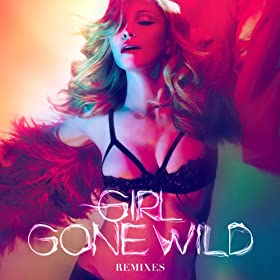 Madonna vs. Avicii - Girl Gone Wild (AVICII's UMF Mix)