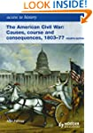The American Civil War: Causes, Cours...