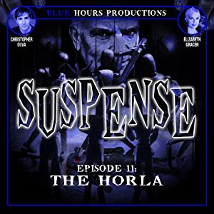 SUSPENSE, Episode 11: The Horla | [John C. Alsedek, Dana Perry-Hayes]