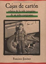 Cajas De Carton/ The Circuit : Stories From the Life of a Migrant Child [Spanish Edition]