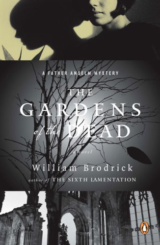 The Gardens of the Dead (Father Anselm Mysteries)