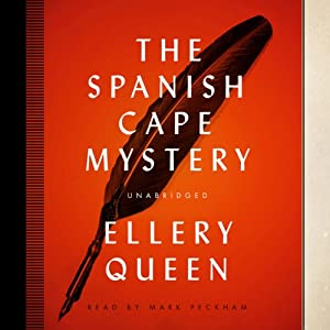 The Spanish Cape Mystery: The Ellery Queen Mysteries | [Ellery Queen]