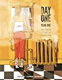 Day One, Year One: Best New Stories and Poems, 2014