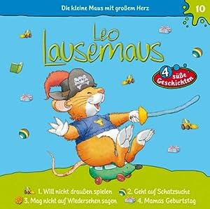 Leo Lausemaus will nicht draußen spielen (Leo Lausemaus 10) Hörspiel