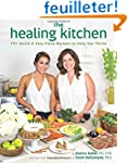 The Healing Kitchen: 175+ Quick & Eas...