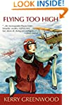 Flying Too High: A Phryne Fisher Mystery