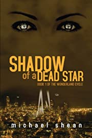 Shadow of a Dead Star (The Wonderland Cycle)
