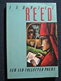 New and Collected Poems (0689120044) by Reed, Ishmael