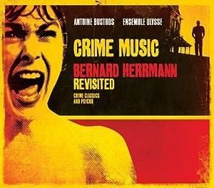 Crime music - Bernard Herrmann revisited