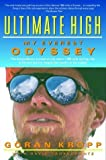 img - for Ultimate High: My Everest Odyssey Paperback October 10, 2000 book / textbook / text book