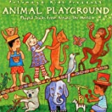 Animal Playground Putumayo Kids Presents