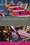 Vicarious Paris: One woman's candid a...