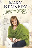 Lines for Living (1444725300) by Kennedy, Mary