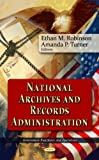 National Archives and Records Administration (Government Procedures and Operations)