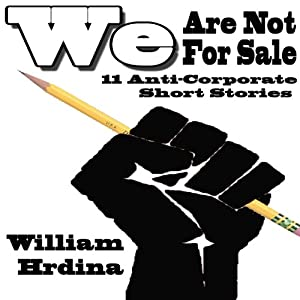 We Are Not For Sale | [William Hrdina]