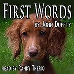First Words: Castle Lane Book 1   John Duffty