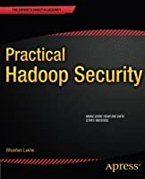 Practical Hadoop Security Front Cover