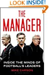 The Manager: Inside the Minds of Foot...