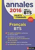 Annales ABC du BTS 2016 Français...