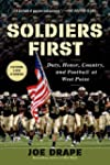 Soldiers First: Duty, Honor, Country,...
