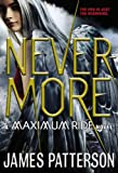 Nevermore (Maximum Ride) James Patterson