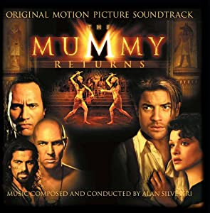 The Mummy Returns: Original Motion Picture Soundtrack