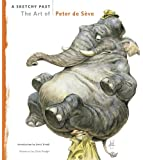 A Sketchy Past: The Art of Peter de Seve