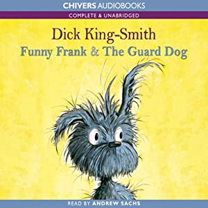 Funny Frank & The Guard Dog | [Dick King-Smith]