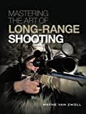 img - for Mastering the Art of Long-Range Shooting book / textbook / text book