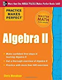 img - for Practice Makes Perfect Algebra II book / textbook / text book