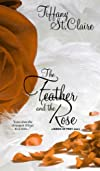 The Feather And The Rose (Birds of Prey)