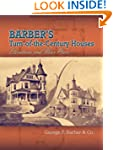 Barber's Turn-of-the-Century Houses:...