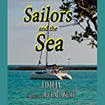 Sailors and the Sea: Two Stories | Ed Teja