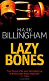 Mark Billingham Lazybones (Tom Thorne Novels)