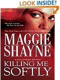 Killing Me Softly (Secrets of Shadow Falls Book 1)