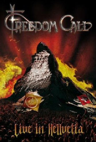 Freedom Call - Live In Hellvetia