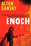 Enoch: He lived long ago. He never died. Now the most powerful woman in the world is trying to own him