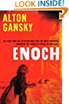 Enoch: He Lived Long Ago. He Never Di...