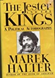 The Jester and the Kings: A Political Autobiography (1559700017) by Halter, Marek