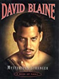 By David Blaine Mysterious Stranger: A Book of Magic (1st Edition)