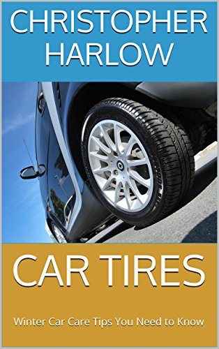 car-tires-winter-car-care-tips-you-need-to-know-english-edition