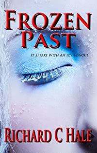 (FREE on 1/6) Frozen Past by Richard C Hale - http://eBooksHabit.com