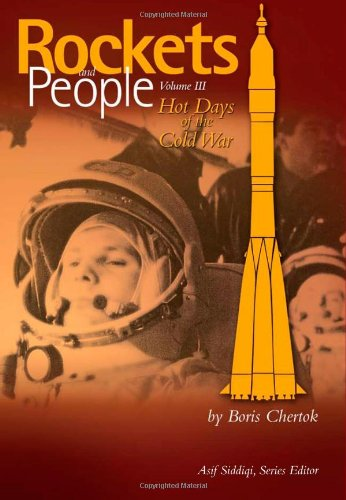 Rockets and People, Volume 3: Hot Days of the Cold War