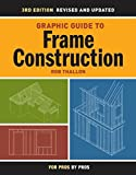 img - for By Robert Thallon Graphic Guide to Frame Construction: Details for Builders and Designers [Spiral-bound] book / textbook / text book