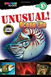 img - for UNUSUAL! Ocean Life: Level 3 (Spectrum  Readers) book / textbook / text book