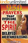 950 Prayers that Overcome The Spirit...