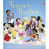 Tessa the Teacher (Jobs People Do) ~ Felicity Brooks